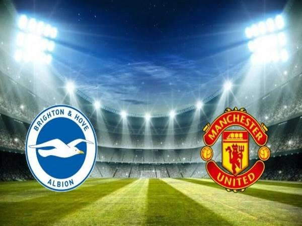 Phân tích kèo Brighton vs MU 01h45, 01/10 - Cúp Liên Đoàn Anh