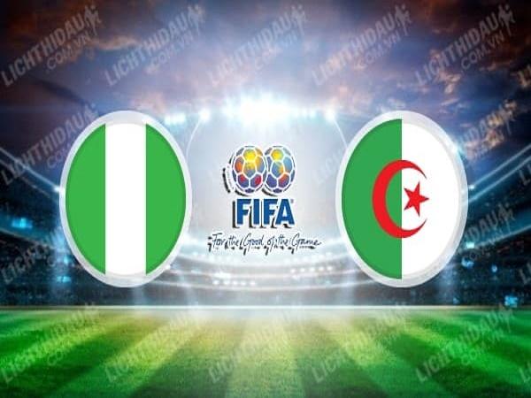 Phân tích kèo Nigeria vs Algeria 01h30, 10/10 - Giao hữu quốc tế