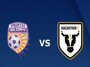 Phân tích kèo Perth Glory vs Macarthur – 18h40 30/04, VĐQG Australia