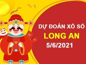 Dự đoán XSLA ngày 5/6/2021 – Dự đoán xổ số Long An thứ 7 hôm nay
