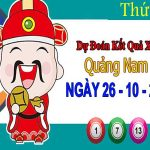 Dự đoán XSQNM ngày 26/10/2021 – Dự đoán đài xổ số Quảng Nam thứ 3
